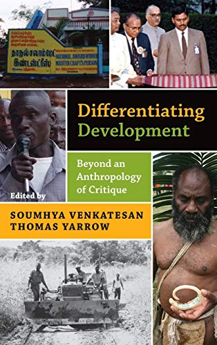 9780857453037: Differentiating Development: Beyond an Anthropology of Critique