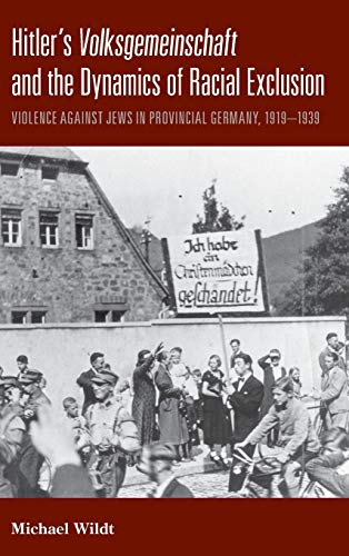 9780857453228: Hitler's Volksgemeinschaftand the Dynamics of Racial Exclusion: Violence Against Jews in Provincial Germany, 1919-1939