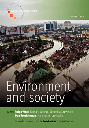 Environment and Society - Volume 1: Advances in Research