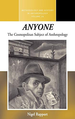 9780857455192: Anyone: The Cosmopolitan Subject of Anthropology (Methodology & History in Anthropology)