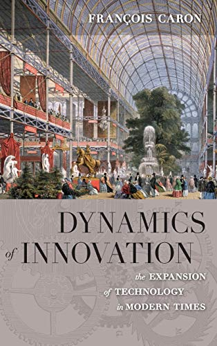 9780857457233: Dynamics of Innovation: The Expansion of Technology in Modern Times (European Anthropology/Translat)