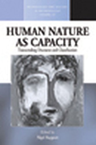 9780857458100: Human Nature as Capacity: Transcending Discourse and Classification (Methodology & History in Anthropology)
