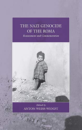 9780857458421: The Nazi Genocide of the Roma: Reassessment and Commemoration (War and Genocide)