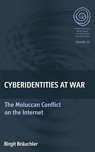 9780857458544 - Bräuchler, Birgit: Cyberidentities At War: The Moluccan Conflict on the Internet (EASA Series) - Buch