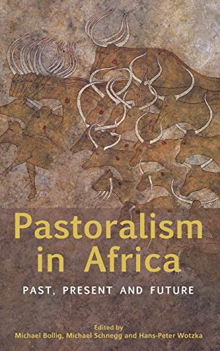 9780857459084: Pastoralism in Africa: Past, Present and Future