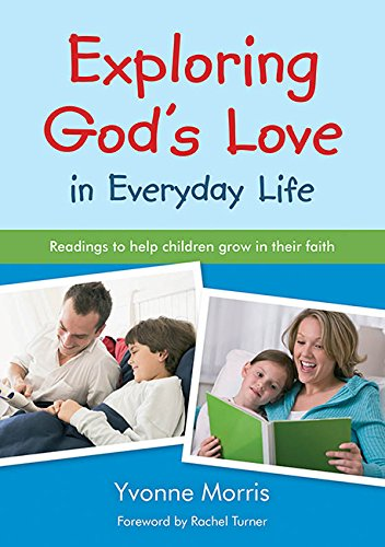 9780857460219: Exploring God's Love in Everyday Life
