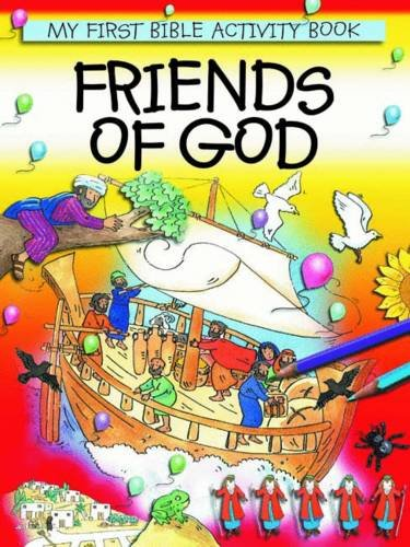 9780857461421: Friends of God (My First Bible Activity Book)