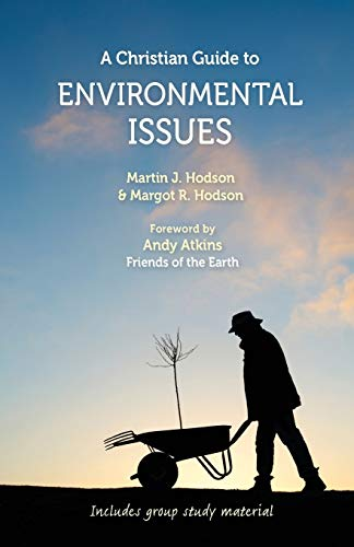 Christian Guide to Environmental Issues, A: Hodson, Margot R