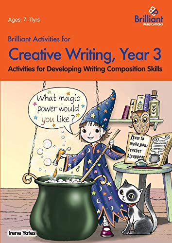 9780857474650: Brilliant Activities for Creative Writing, Year 3-Activities for Developing Writing Composition Skills