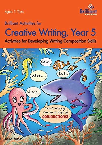 9780857474674: Brilliant Activities for Creative Writing, Year 5-Activities for Developing Writing Composition Skills