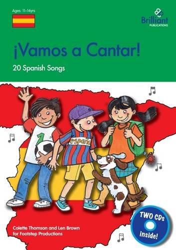 Vamos a Cantar (KS3): 20 Spanish Songs for the KS3 Classroom: Brown, Len, Thomson, Colette