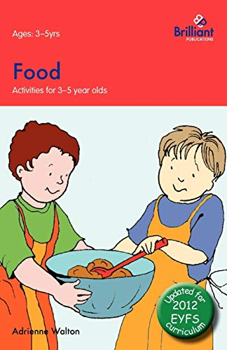 9780857476630: Food: Activities for 3-5 Year Olds - 2nd Edition