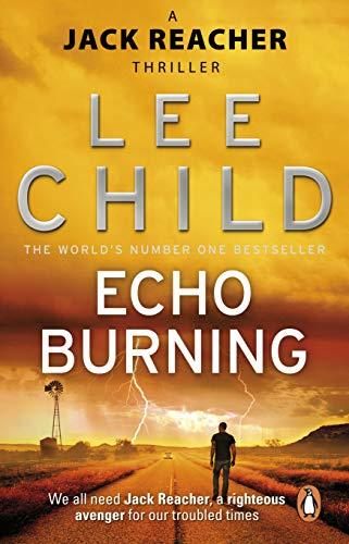 9780857500083: Echo Burning: (Jack Reacher 5)