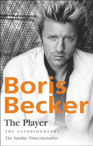 9780857500274: The Player. Boris Becker with Robert Lbenoff and Helmut Sorge