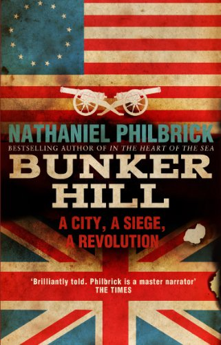 9780857500830: Bunker Hill: A City, a Siege, a Revolution