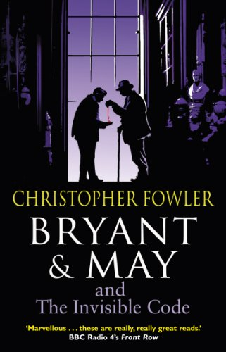 9780857500953: Bryant & May and the Invisible Code: (Bryant & May Book 10) (Bryant and May)