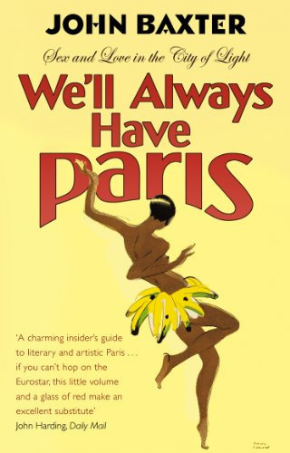 9780857501219: We'll Always Have Paris: Sex and Love in the City of Light