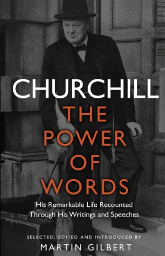 9780857501462: Churchill: The Power of Words