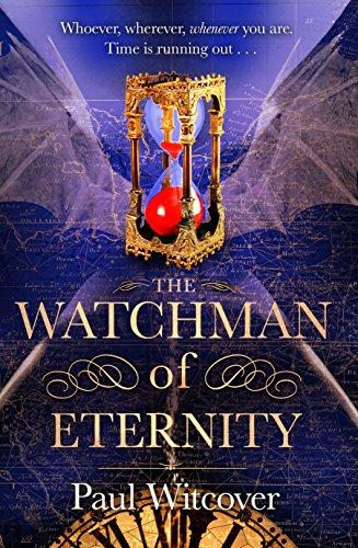 9780857501608: The Watchman of Eternity
