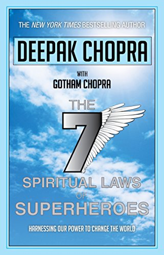 9780857501837: Seven Spiritual Laws of Superheroes: Harnessing Our Power to Change the World