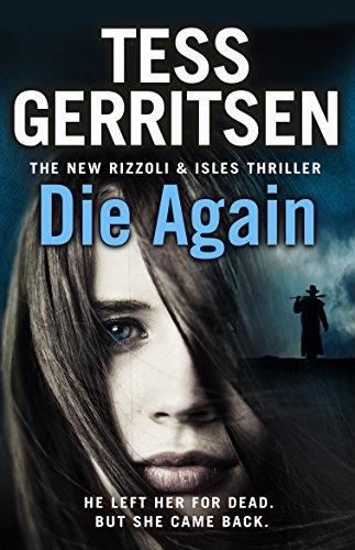 9780857502131: Die Again: (Rizzoli & Isles 11)