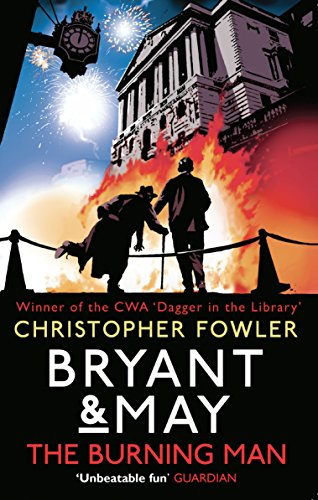 9780857502353: Bryant & May - The Burning Man (Bryant & May 12)