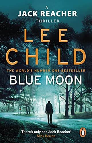 9780857503633: Blue Moon: (Jack Reacher 24)