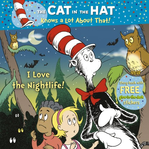 9780857510402: The Cat in the Hat Knows a Lot About That!: I Love the Nightlife