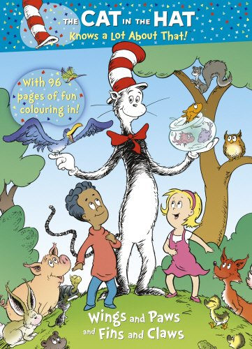 9780857510464: The Cat in Hat Knows a Lot about That!: Wings and Paws and Fins and Claws