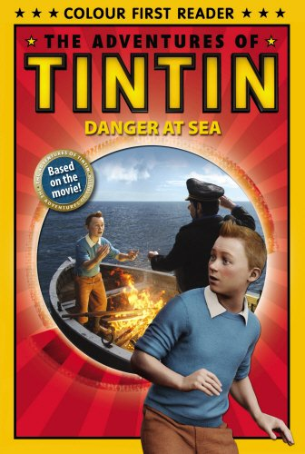 9780857510747: Danger at Sea: The Adventures of Tintin: Early Reader