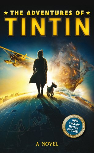 9780857510761: The Adventures of Tintin: Novel (Adventures of Tintin Film Tie)