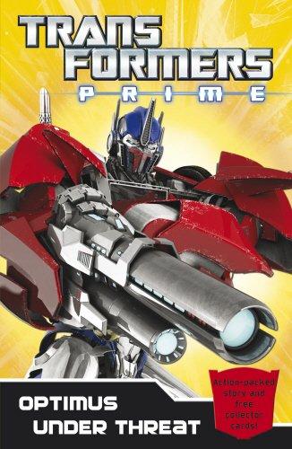 9780857511119: Transformers Prime: Optimus Under Threat