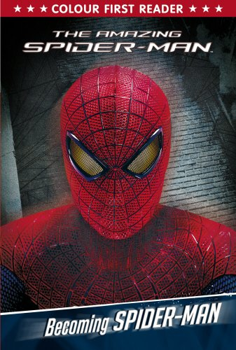 The Amazing Spider-Man: Becoming Spider-Man: Colour First Reader