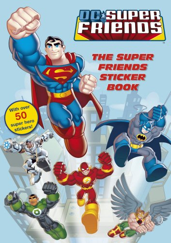 9780857511874: DC Super Friends: The Super Friends Sticker Book