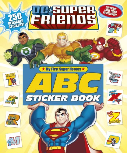 9780857513755: DC Super Friends: ABC Sticker Book: My First Super Heroes