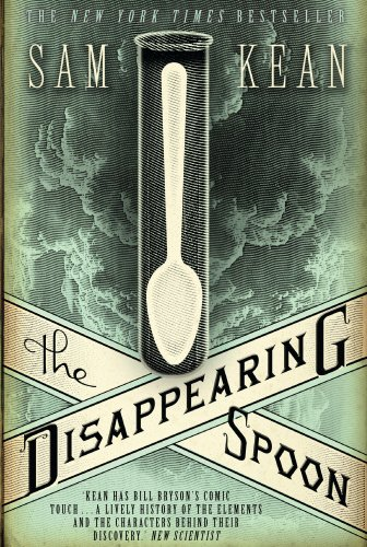 9780857520265: The Disappearing Spoon