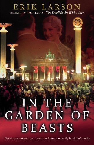 9780857520425: In The Garden of Beasts: Love and terror in Hitler's Berlin