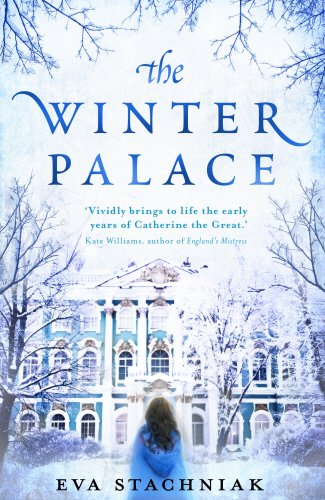9780857520531: The Winter Palace (A novel of the young Catherine the Great)