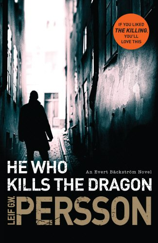 9780857520722: He Who Kills The Dragon (Bäckström)