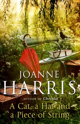 A Cat,a Hat and a Piece of: Harris,Joanne (Signed Copy)