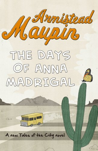 9780857521293: The Days of Anna Madrigal (Tales of the City)
