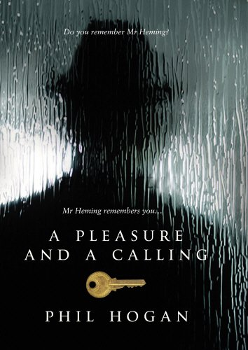 A Pleasure and A Calling (Signed First Edition): Phil Hogan