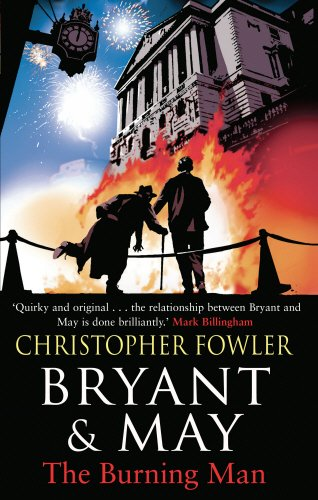 THE BURNING MAN - THE 12TH BRYANT & MAY MYSTERY - SIGNED FIRST EDITION FIRST PRINTING