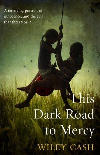9780857522238: This Dark Road to Mercy