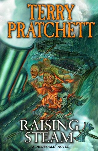 9780857522276: Raising Steam: (Discworld novel 40)