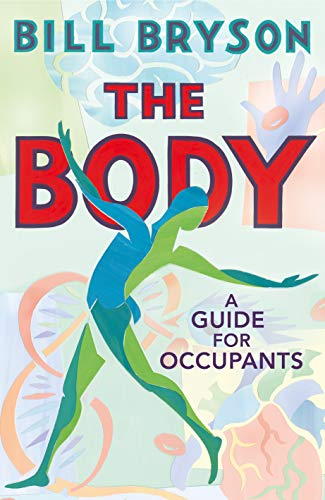 9780857522405: The Body: A Guide for Occupants: A Guide for Occupants - THE SUNDAY TIMES NO.1 BESTSELLER