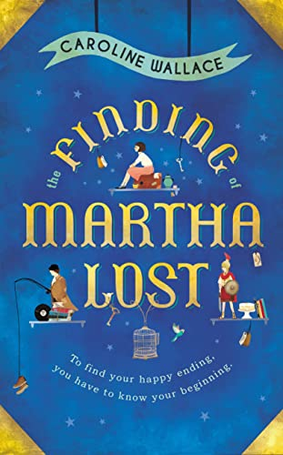 9780857523341: The Finding of Martha Lost