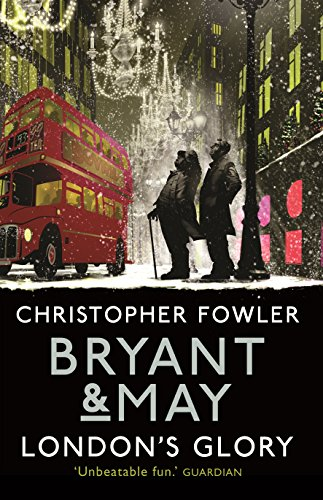 9780857523457: Bryant & May - London's Glory: (Short Stories)