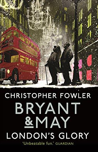 9780857523457: Bryant & May - London's Glory: (Short Stories) (Bryant & May Short Stories)