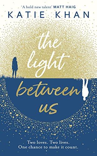 9780857524027: The Light Between Us